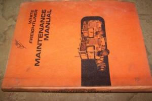 1973 WHITE FREIGHTLINER Truck Service Maintenance Manual