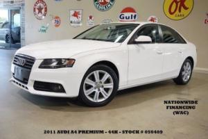 2011 Audi A4 2.0T Premium AUTO,SUNROOF,LEATHER,44K,WE FINANCE