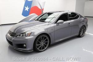 2012 Lexus IS F HTD SEATS SUNROOF NAV REAR CAM 20'S