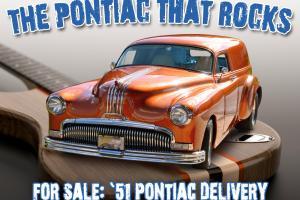 "1951 Pontiac Sedan Delivery- ""The Pontiac That Rocks"""